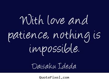 Nothing Is Impossible Quotes 5